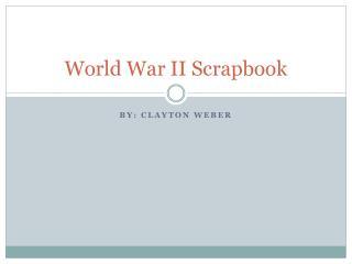 World War II Scrapbook