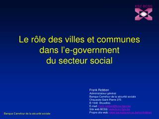 Le rôle des villes et communes dans l'e-government  du secteur social