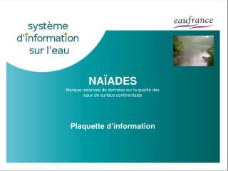 NA Ï ADES Banque nationale de données sur la qualité des eaux de surface continentales