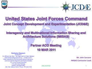 United States Joint Forces Command Joint Concept Development and Experimentation (JCD&E)