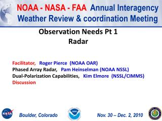 NOAA - NASA - FAA   Annual Interagency Weather Review & coordination Meeting