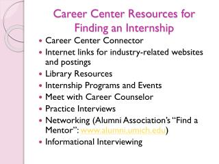Career Center Resources for Finding an Internship
