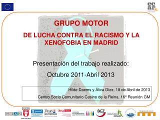 GRUPO MOTOR DE LUCHA CONTRA EL RACISMO Y LA XENOFOBIA EN MADRID