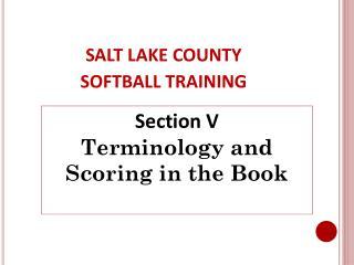 SALT LAKE COUNTY SOFTBALL TRAINING