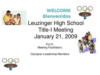 Leuzinger High School Title-I Meeting January 21, 2009
