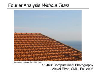 Fourier Analysis  Without Tears