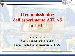 Il commissioning dell'esperimento ATLAS  a LHC