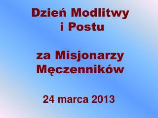 24 marca 2013