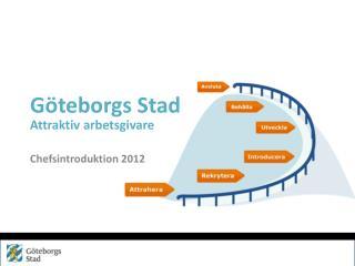 Göteborgs Stad Attraktiv arbetsgivare