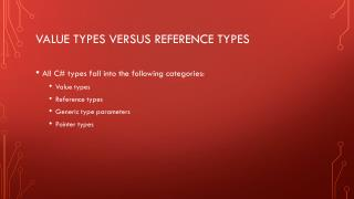 Value Types Versus Reference Types