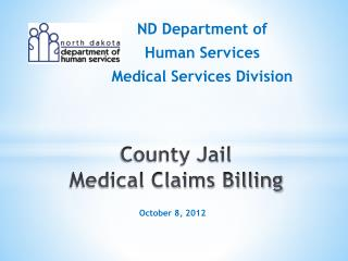 County Jail  Medical Claims Billing