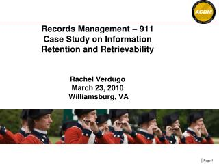 Records Management � 911 and Workshop on Four Case Studies - Overview
