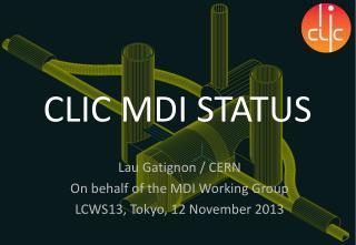 CLIC MDI STATUS