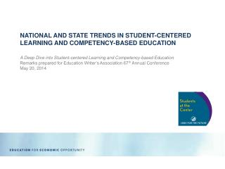 NATIONAL AND STATE TRENDS IN STUDENT-CENTERED LEARNING AND COMPETENCY-BASED EDUCATION