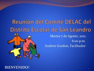 Reunión  del  Comité  DELAC del Distrito Escolar de San Leandro