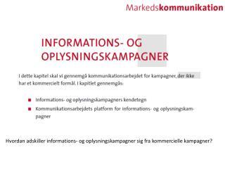 Hvordan adskiller informations- og oplysningskampagner sig fra kommercielle kampagner?