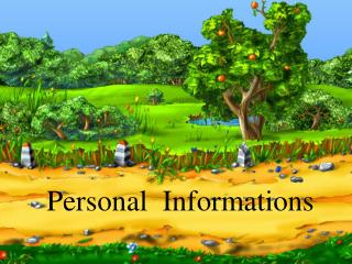 Personal  Informations