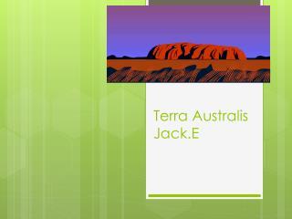 Terra  Australis Jack.E