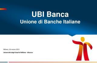 UBI Banca Unione di Banche Italiane