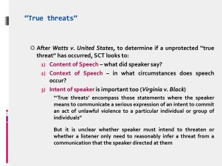 """ T rue threats"""