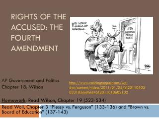 Rights of the Accused: The Fourth Amendment