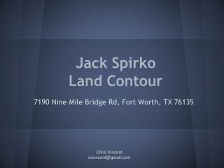 Jack Spirko  Land Contour