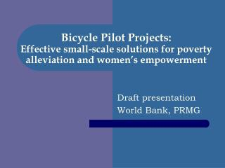 Bicycle Pilot Projects: