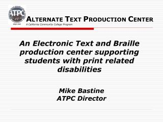 Mike Bastine ATPC Director