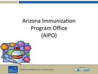 Arizona Immunization  Program Office (AIPO)