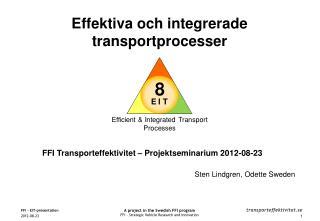 FFI Transporteffektivitet –  Projektseminarium 2012-08-23