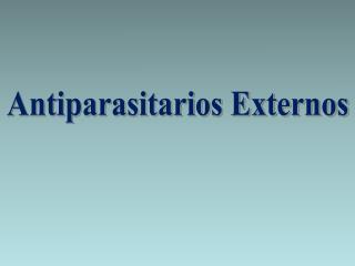 Antiparasitarios Externos