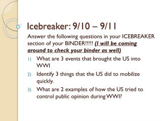 Icebreaker: 9/10 – 9/11
