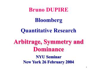 Bruno DUPIRE Bloomberg Quantitative Research