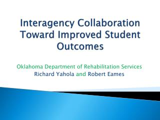 Interagency Collaboration Toward Improved Student Outcomes