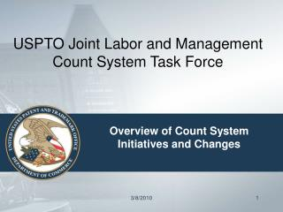 USPTO Joint Labor and Management Count System Task Force