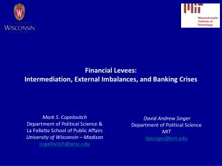Financial Levees: Intermediation, External Imbalances, and Banking Crises