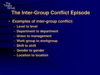 The Inter-Group Conflict Episode