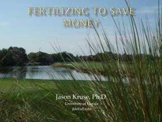 Fertilize to Save Money