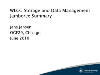 WLCG Storage and Data Management  Jamboree Summary