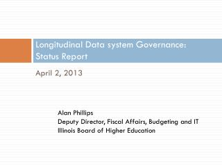 Longitudinal Data system Governance: Status Report