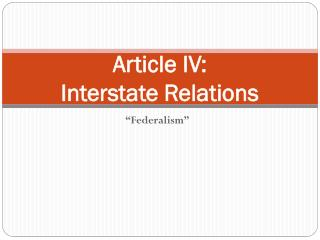 Article IV: Interstate Relations