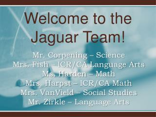 Welcome to the Jaguar Team!