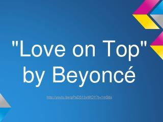 """Love on Top""  by Beyoncé youtu.be/gPaD513xWOY?t=1m56s"