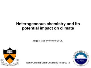 Heterogeneous chemistry and its potential impact on climate