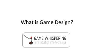 What is Game Design?