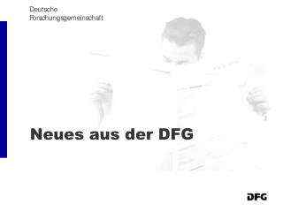 Neues aus der DFG