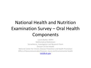 National Health and Nutrition Examination Survey – Oral Health Components