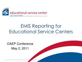 EMIS Reporting for  Educational Service Centers