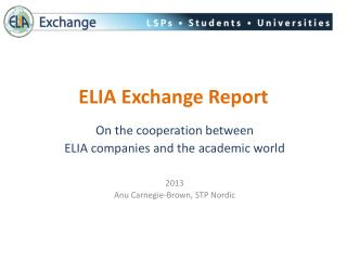 ELIA Exchange Report