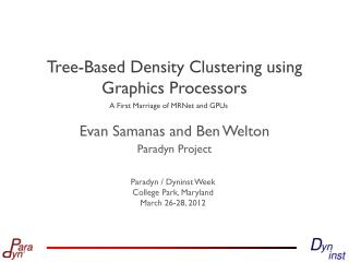 Tree-Based Density Clustering using Graphics Processors